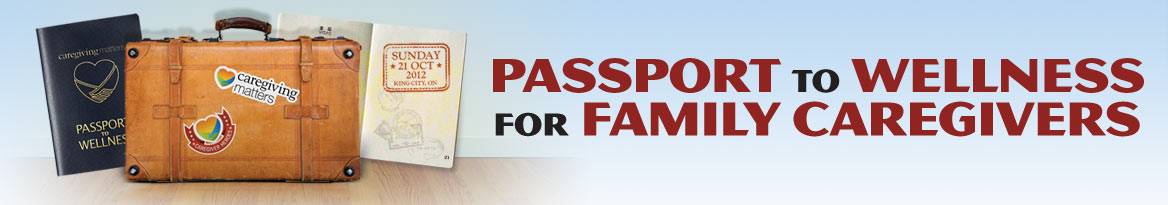 Passport to Wellness for Family Caregivers