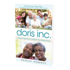 Doris Inc.: A business approach to Careing for your Elderly Parents