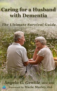 Caring for a Husband with Dementia: The Ultimate Survival Guide