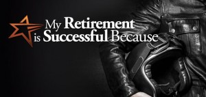 My Retirement is Successful Because ...