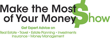 Make the most of your money show