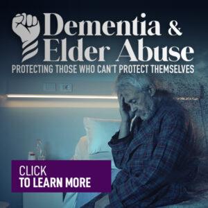 Dementia & Elder Abuse